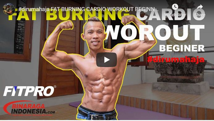 Program Latihan FAT BURNING CARDIO WORKOUT DIRUMAHAJA